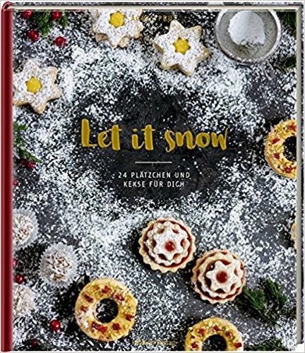 let it snow - 24 Pätzchen und Kekse für Dich